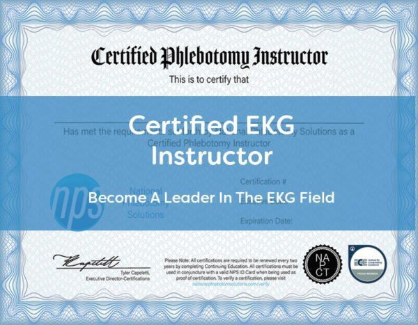 Certified EKG Instructor Become A Proctor